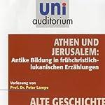 Athen und Jerusalem (Uni Auditorium)   Peter Lampe