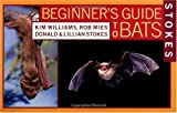 img - for Stokes Beginner's Guide to Bats (Paperback) book / textbook / text book