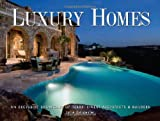 Luxury Homes: An Exclusive Showcase of Texas' Finest Architects & Builders