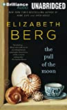 The Pull of the Moon Elizabeth Berg