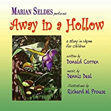 Away in a Hollow (       UNABRIDGED) by Donald Corren Narrated by Marian Seldes