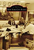 New York City Radio (Images of America (Arcadia Publishing))