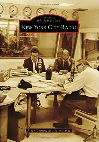 New York City Radio (Images of America) written by Alec Cumming