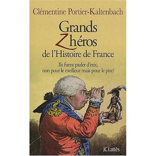 Grands Zhéros de l'Histoire de France