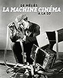 vignette de 'La machine cinéma (Cinémathèque française)'