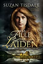 LA FILLE DE LAIDEN (THE CLAN MACDOUGALL SERIES T. 1) (FRENCH EDITION)