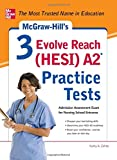 img - for McGraw-Hill's 3 Evolve Reach (HESI) A2 Practice Tests book / textbook / text book