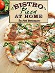 Bistro Pizza at Home (English Edition)