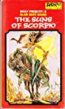 The Suns of Scorpio (Dray Prescot #2) (0879970499) by Alan Burt Akers