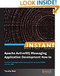 Instant Apache ActiveMQ Messaging App...