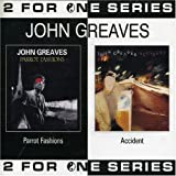 Parrot Fashion / Accident by John Greaves (2003-11-18)