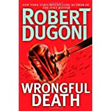 Wrongful Death: A Novel ~ Robert Dugoni