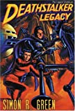 Deathstalker Legacy (Gollancz S.F.) (0575072288) by Green, Simon R.