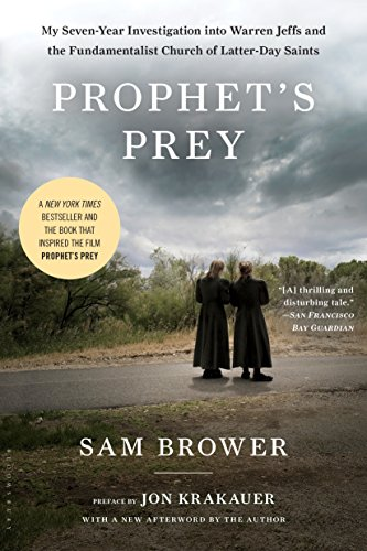 Download Prophet's Prey: My Seven-Year Investigation into Warren Jeffs and the Fundamentalist Church of Latter-Day Saints