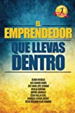 img - for El Emprendedor que llevas dentro (Spanish Edition) book / textbook / text book