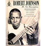 Robert Johnson - The New Transcriptionsby Robert Johnson