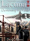 img - for Lacuna: Demons of the Void book / textbook / text book