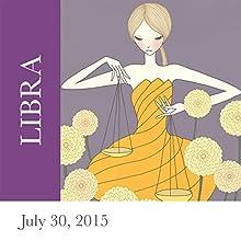 Libra: July 30, 2015  by Tali Edut, Ophira Edut Narrated by Lesa Wilson