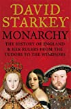 Monarchy: From the Middle Ages to Modernity (0007247664) by Starkey, David