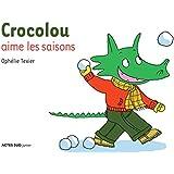 Crocolou aime les saisons
