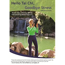 Hello Tai Chi, Goodbye Stress
