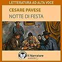 Notte di festa Hörbuch von Cesare Pavese Gesprochen von: Alberto Rossatti