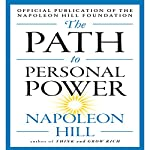 The Path to Personal Power | Napoleon Hill
