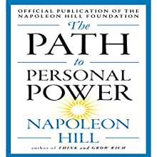 The Path to Personal Power Audiobook by Napoleon Hill Narrated by Sean Pratt