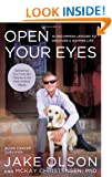 Open Your Eyes: 10 Uncommon Lessons to Discover a Happier Life