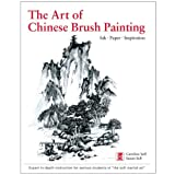 The Art of Chinese Brush Painting (Hardback)