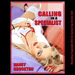 Calling in a Specialist: Double Penetration at the Doctor's Office | [Nancy Brockton]