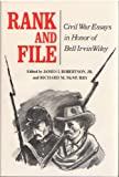 img - for Rank and File: Civil War Essays in Honor of Bell Irwin Wiley. book / textbook / text book