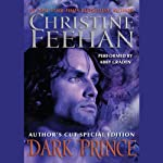 Dark Prince: Author's Cut Special Edition (       UNABRIDGED) by Christine Feehan Narrated by Abby Craden