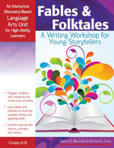 Fables and Folktales: An Interactive Discovery-Based Language Arts Unit for High-Ability Learners (Interactive Discovery