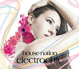 HOUSE NATION ELECTRO