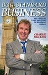 Bog-Standard Business - How I took th...