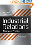 Industrial Relations: Theory and Prac...
