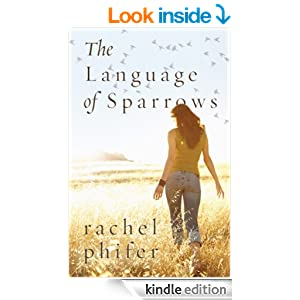 The Language of Sparrows: A Novel