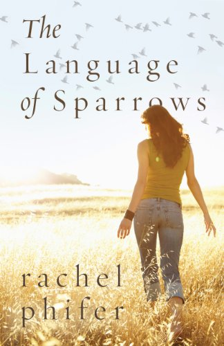 The Language of Sparrows by Rachel Phifer ebook deal