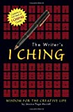 Image of The Writer's I Ching: Wisdom for the Creative Life