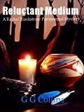 img - for Reluctant Medium (Rachel Blackstone Paranormal Mysteries Book 1) book / textbook / text book