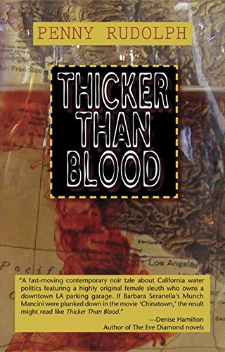Thicker Than Blood (Rachel Chavez Mysteries)