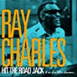 Ray Charles - Hit the Road Jack et ses plus belles chansons (Remasteris�e) (Remasteris�e)