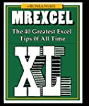 MrExcel XL: The 40 Greatest Excel Tip...