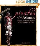Pirates of the Atlantic: Robbery, mur...