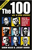 The 100 with 10 Extra Speeches: Insights and Lessons from 110 of the Greatest Speakers and Speeches Ever Delivered (9814328553) by Maier, Simon