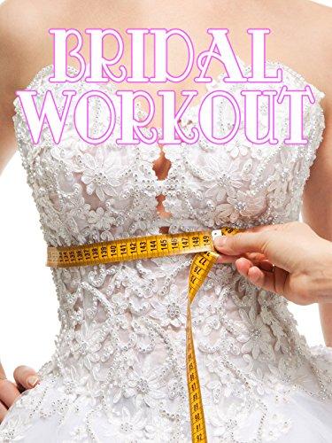 Bridal Workout on Amazon Prime Video UK