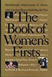 img - for The Book of Women's Firsts: Breakthrough Achievements of Almost 1,000 American Women book / textbook / text book