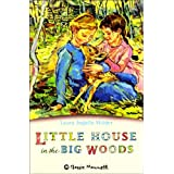 Little House in the Big Woods (Classic Mammoth)by Laura Ingalls Wilder