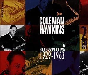Coleman Hawkins: A Retrospective 1929-1963